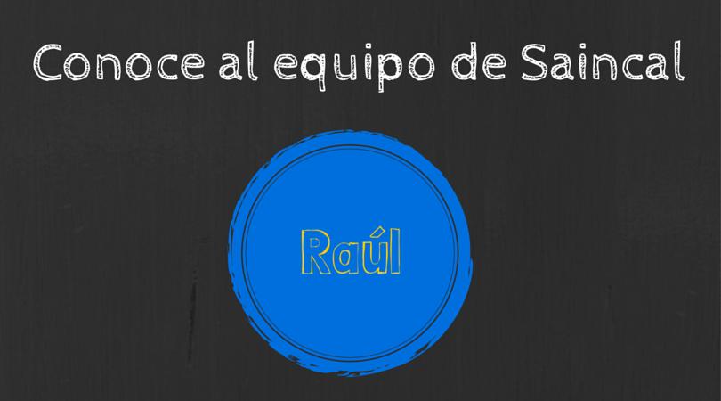 Hoy te presentamos a Raúl